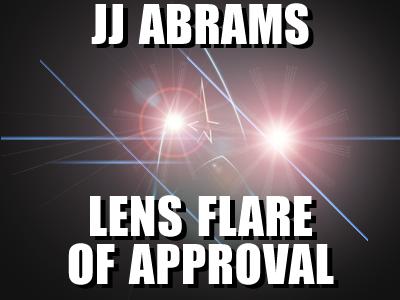 JJAbramsLensFlareofApproval