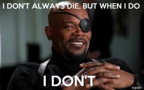 i don't always die